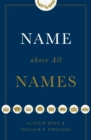 Name above All Names - Book