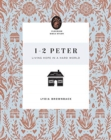 1-2 Peter : Living Hope in a Hard World - Book
