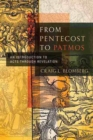 From Pentecost to Patmos : An Introduction to Acts through Revelation - eBook