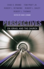 Perspectives on Israel and the Church : 4 Views - eBook