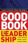 The Good Book on Leadership : Case Studies from the Bible - eBook