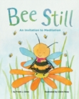 Bee Still : An Invitation to Meditation - Book