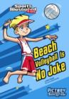 Beach Volleyball Is No Joke - eBook