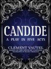 Candide: A Play in Five Acts - eBook