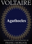 Agathocles : A Play in Five Acts - eBook