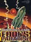 Fool's Paradise : A Classic Science Fiction Novel - eBook