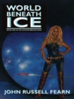World Beneath Ice : The Golden Amazon Saga, Book One - eBook