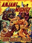 Anjani the Mighty : A Lost Race Novel (Anjani, Book 2) - eBook