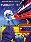 Fugitive of Time : A Classic Science Fiction Novel - eBook