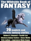 The Wildside Book of Fantasy : 20 Great Tales of Fantasy - eBook