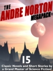 The Andre Norton MEGAPACK (R) : 15 Classic Novels and Short Stories - eBook