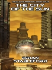 The City of the Sun : Daedalus Mission, Book Four - eBook