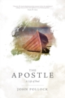 The Apostle : The Life of Paul - eBook