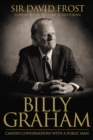 Billy Graham : Candid Conversations with a Public Man - eBook