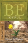 Be Joyful (Philippians) : Even When Things Go Wrong, You Can Have Joy - eBook