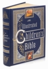 Illustrated Children's Bible (Barnes & Noble Collectible Classics: Omnibus Edition) - Book