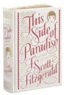 This Side of Paradise and Other Classic Works (Barnes & Noble Single Volume Leatherbound Classics) - Book