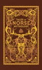Tales of Norse Mythology (Barnes & Noble Omnibus Leatherbound Classics) - Book