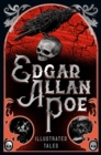Edgar Allan Poe : Illustrated Tales - Book