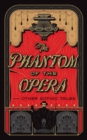The Phantom of the Opera and Other Gothic Tales - Book