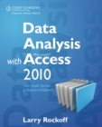 Data Analysis with Microsoft Access 2010 : From Simple Queries to Business Intelligence - Book