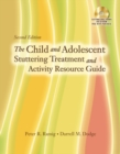 The Child and Adolescent Stuttering Treatment & Activity Resource Guide - Book