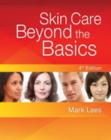 Skin Care: Beyond The Basics - Book