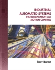 Industrial Automated Systems : Instrumentation and Motion Control - Book