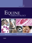 Equine Dermatology - E-Book - eBook