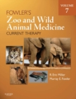 Fowler's Zoo and Wild Animal Medicine Current Therapy, Volume 7 - E-Book - eBook