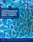 Comprehensive Dermatologic Drug Therapy : Expert Consult - Online and Print - Book