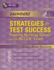 Saunders Strategies for Test Success - E-Book : Passing Nursing School and the NCLEX Exam - eBook