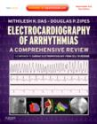 Electrocardiography of Arrhythmias: A Comprehensive Review : A Companion to Cardiac Electrophysiology - Book