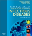 Mandell, Douglas, and Bennett's Principles and Practice of Infectious Diseases E-Book - eBook