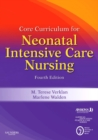 Core Curriculum for Neonatal Intensive Care Nursing E-book - eBook