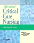 AACN Advanced Critical Care Nursing - E-Book Version to be sold via e-commerce site - eBook