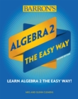 Algebra 2: The Easy Way - Book