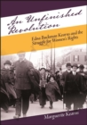 Unfinished Revolution, An : Edna Buckman Kearns and the Struggle for Women's Rights - eBook