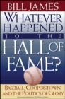 Whatever Happened to the Hall of Fame - eBook