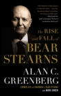 The Rise and Fall of Bear Stearns - eBook
