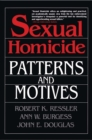 Sexual Homicide: Patterns and Motives - eBook