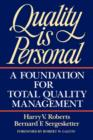 Quality Is Personal : A Foundation For Total Quality Management - eBook