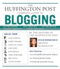 The Huffington Post Complete Guide to Blogging - eBook
