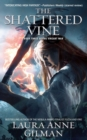 The Shattered Vine : Book Three of The Vineart War - eBook