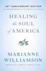 Healing the Soul of America : Reclaiming Our Voices as Spiritual Citizens - eBook