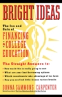Bright Ideas: The Ins & Outs of Financing a College Education - eBook