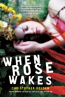 When Rose Wakes - eBook