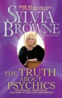 The Truth About Psychics : What's Real, What's Not, and How to Tell the Difference - eBook