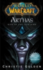 World of Warcraft: Arthas : Rise of the Lich King - eBook
