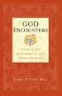 God Encounters : Stories of His Involvement in Life's Greatest Moments - eBook